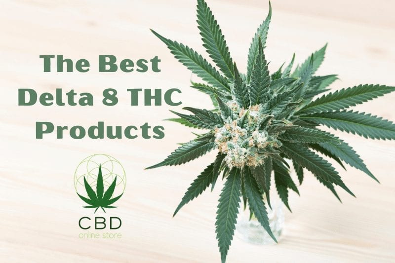 delta 8 thc, delta 8, best delta 8 thc products, best delta 8 products